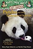 Pandas and Other Endangered Species: A Nonfiction Companion to Magic Tree House #48: A Perfect Time for Pandas