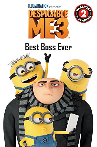 Price comparison product image Despicable Me 3: Best Boss Ever (Passport to Reading Level 2)