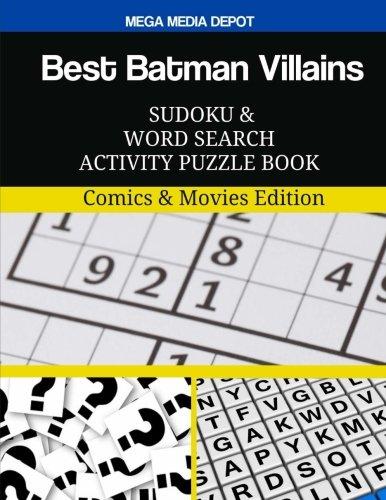 Download Best Batman Villains Sudoku and Word Search Activity Puzzle Book: Comics & Movies Edition pdf epub