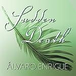 Sudden Death | Álvaro Enrigue
