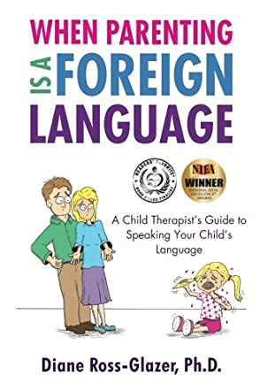 When Parenting Is A Foreign Language