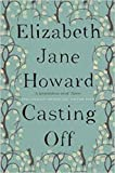Casting Off (Cazalet Chronicles- 4)