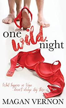 One Wild Night (Forever Wild Book 1) by [Vernon, Magan]