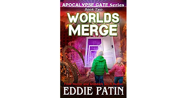 Amazon.com: Worlds Merge (Apocalypse Gate Book 2): An EMP ...