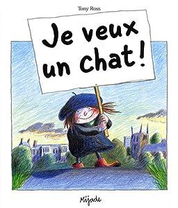 """Afficher """"Je Veux un chat !"""""""