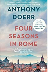 Four Seasons in Rome: On Twins, Insomnia and the Biggest Funeral in the History of the World by Anthony Doerr (2008-06-16) Paperback