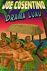 Drama Luau: A Nicky and Noah Mystery (Nicky and Noah Mysteries) (Volume 4)