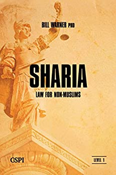 Sharia Law for Non-Muslims (A Taste of Islam Book 3) by [Warner, Bill]