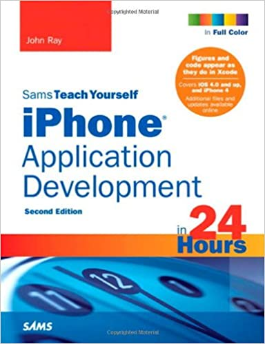 Book Sams Teach Yourself iPhone Application Development in 24 Hours, 2nd Edition