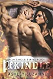 Rekindle (Up in Smoke Series Book 1)