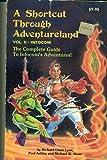 A Shortcut Through Adventureland, Richard O. Lynn and Paul Ashley, 0881903582