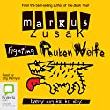 Fighting Ruben Wolfe: Wolfe Brothers, Book 2 Audiobook by Markus Zusak Narrated by Stig Wemyss