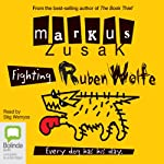 Fighting Ruben Wolfe: Wolfe Brothers, Book 2 | Markus Zusak