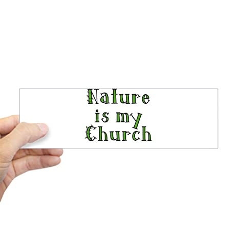 Cafepress nature is my church bumper sticker 10x3 rectangle bumper sticker