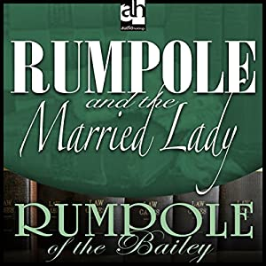 Rumpole and the Married Lady Audiobook