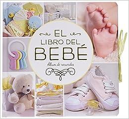 El libro del Bebé: Álbum de recuerdos Álbumes familiares ...
