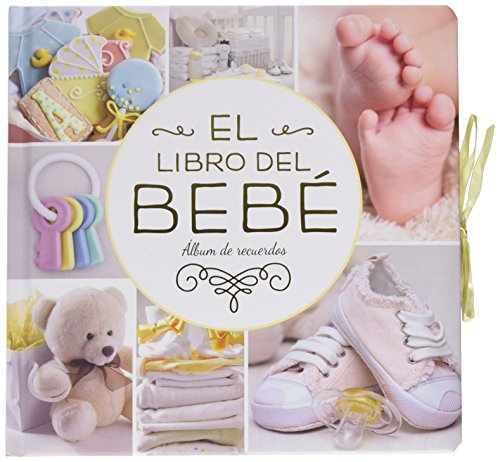 El Libro Del Bebé. : Álbum De Recuerdos