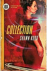 Collection: A Rocket Malone Sci-Fi Noir Paperback