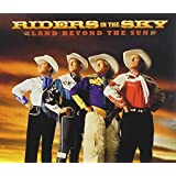 Land Beyond the Sun by Riders in the Sky (2014-05-04)