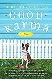 Good Karma: A Novel