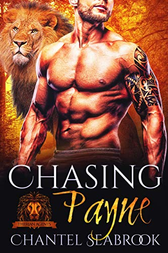 Chasing Payne (Therian Agents Book 1) by [Seabrook, Chantel]