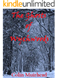 The Ghosts of Wychwoods