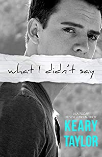 What I Didn't Say by Keary Taylor ebook deal