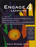 Engage 4 Learning : How to Increase Learning, Reset Mind-Body States and Engage Challenging Students Using the 4 Main Brain Systems, Mendes, Ernest, 0982880405