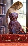 The Crimson Thread: A Retelling of ''Rumpelstiltskin'' (Once Upon a Time) The Crimson Thread