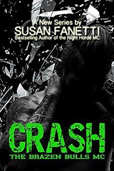 Crash (The Brazen Bulls MC Book 1) by [Fanetti, Susan]