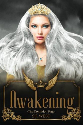 Awakening (The Dominion Saga: Book 1) (Volume 1) pdf epub
