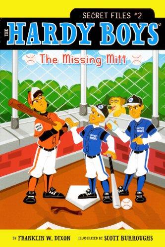 The Missing Mitt (Turtleback School & Library Binding Edition) (The Hardy Boys Secret Files) pdf epub