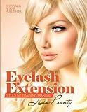 Eyelash Extensions Manual: Professional Student Manual