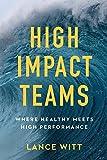 #4: High-Impact Teams: Where Healthy Meets High Performance