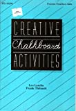 img - for Creative Chalkboard Activities by Landin, Les, Thibault, Frank (December 1, 1986) Paperback book / textbook / text book