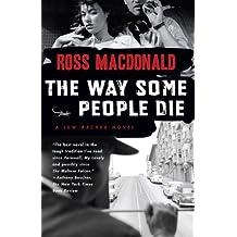The Way Some People Die (Lew Archer Series)