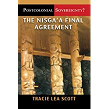 Postcolonial Sovereignty?: The Nisga'a Final Agreement