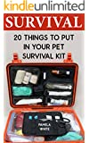 Survival: 20 Things To Put In Your Pet Survival Kit