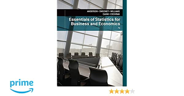 Essentials of statistics for business and economics david r essentials of statistics for business and economics david r anderson dennis j sweeney thomas a williams jeffrey d camm james j cochran fandeluxe Image collections