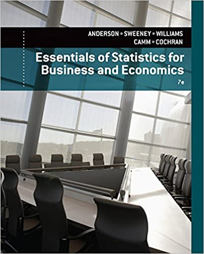 Essentials of statistics for business and economics david r essentials of statistics for business and economics david r anderson dennis j sweeney thomas a williams jeffrey d camm james j cochran fandeluxe
