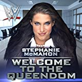 Welcome to the Queendom (Stephanie McMahon)