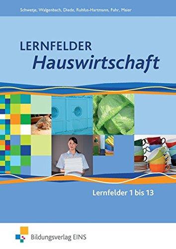 Lernfelder Hauswirtschaft: Lernfelder 1-13: Schülerband