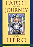 Tarot and the Journey of the Hero, Hajo Banzhaf, 1578631173