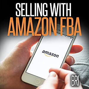 Selling with Amazon FBA Audiobook