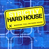 Strictly Hard House