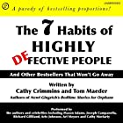 The 7 Habits of Highly Defective People: And Other Bestsellers That Won't Go Away Hörbuch von Cathy Crimmins, Tom Maeder Gesprochen von: Cathy Crimmins, Tom Maeder, Mason Adams, Joseph Campanella, Richard Gilliland, Arte Johnson, Ari Meyers, Cathy Moriarty