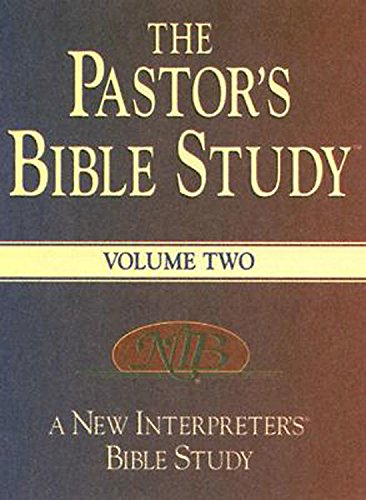 Download The Pastor's Bible Study: A New Interpreter's Bible Study, Volume 2 ebook