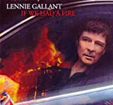 GALLANT;LENNIE - IF WE HAD A FIRE