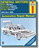 H38020 Haynes GM Buick Skylark Chevrolet Citation Oldsmobile Omega Pontiac Phoenix 1980-1985 Auto Repair Manual