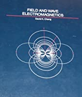 Field and wave electromagnetics (Addison-Wesley series in electrical engineering)